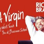 """""""Kinh doanh như một cuộc chơi"""" – Kinh doanh theo cách của triệu phú Branson"""