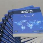 Facebook Marketing từ A đến Z – cuốn kim chỉ nang mách bạn làm giàu