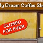 Tại sao gặp thất bại khi kinh doanh quán cà phê ?